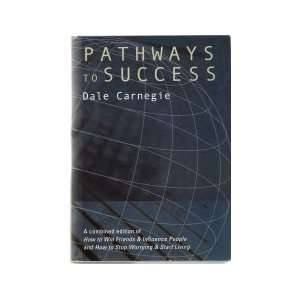 Pathways to Success in Your Professional and Private Lives