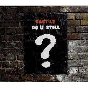 Do U Still (Australian Cd Single w/ Mixes): East 17: Music