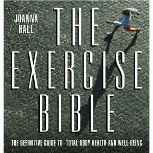 Bible The Definitive Guide to Total Body Health and Well Being