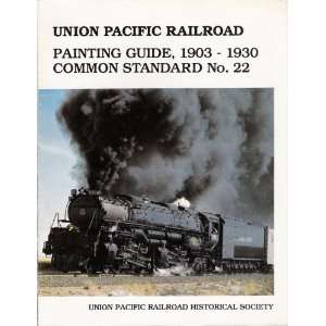 Union Pacific Railroad Painting Guide,1903 1930 Common Standard