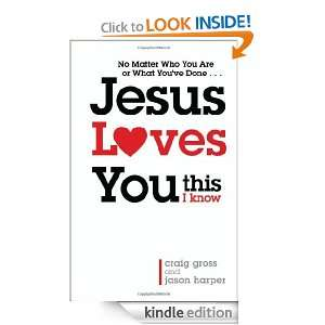 Jesus Loves YouThis I Know Jason Harper  Kindle Store