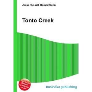 Tonto Creek Ronald Cohn Jesse Russell Books