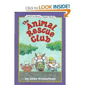 The Animal Rescue Club (I Can Read Chapter Books