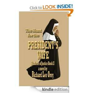 The Hunt for the Presidents Wife Shadows of Justice Book