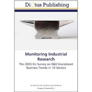 Industrial Research: The 2005 EU Survey on R&D Investment Business