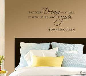 Vinyl Wall Decal   Twilight Edward Cullen Quote
