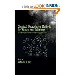 Chemical Degradation Methods for Wastes and Pollutants