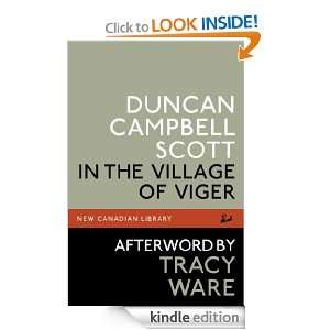 In the Village of Viger (New Canadian Library) Duncan Campbell Scott