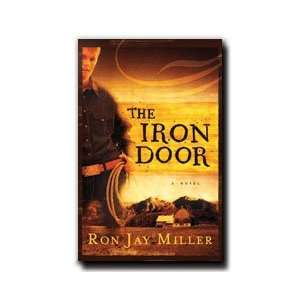 The Iron Door   A Story of a Boy Whos Life Is Shattered