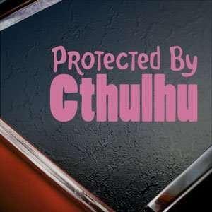 Protected By Cthulhu Pink Decal Car Truck Window Pink