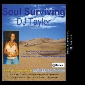 Soul Surviving   DJ Taylor: Dr. Leigh Davis: Music