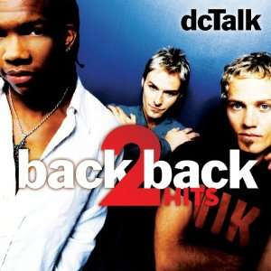 Back 2 Back Hits Jesus Freak / Supernatural Dc Talk Music