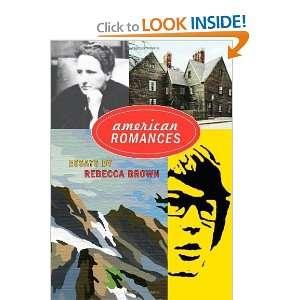 american romances essays rebecca brown