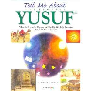 ell me Abou he Prophe Yusuf (9788187570653) Books