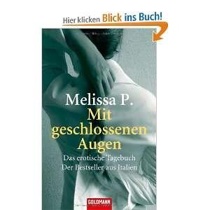 aus Italien: .de: Melissa Panarello, Claudia Schmitt: Bücher