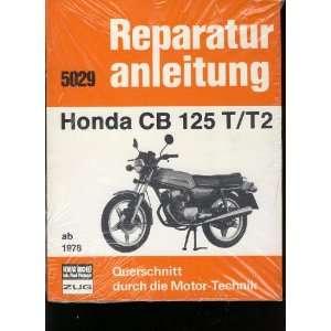 Honda CB 125 T / 125 T2.: .de: Bücher