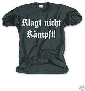 Spruch T Shirt Klagt nicht ,Gothic ,Punk Metal