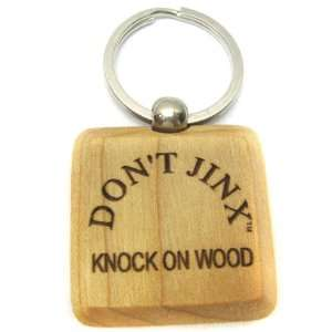 Dont Jinx Knock On Wood Wooden Key Chain 10: Office