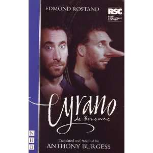 Cyrano de Bergerac: Edmond Rostand, Anthony Burgess: Books