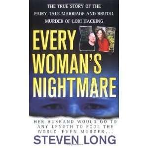 Murder Of Lori Hacking [Mass Market Paperback]: Steven Long: Books