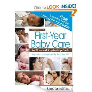 from First Year Baby Care: Paula M.D. Kelly:  Kindle Store