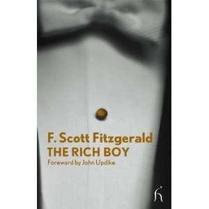 Rich Boy (Hesperus Modern Voices) [Paperback] F Scott