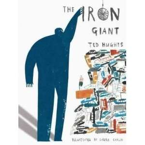 HardcoverTed Hughes, Laura CarlinsThe Iron Giant