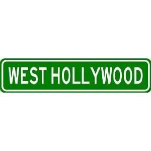 WEST HOLLYWOOD City Limit Sign   High Quality Aluminum