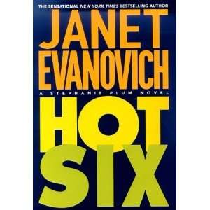 Hot Six (Stephanie Plum, No. 6) By Janet Evanovich:  N/A