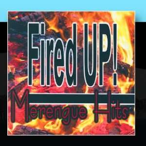 Merengue Hits Fired Up Music