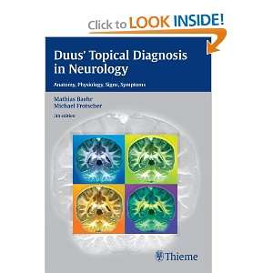 Duus Topical Diagnosis in Neurology Anatomy, Physiology