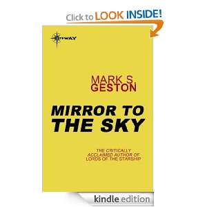 Mirror to the Sky Mark S. Geston  Kindle Store