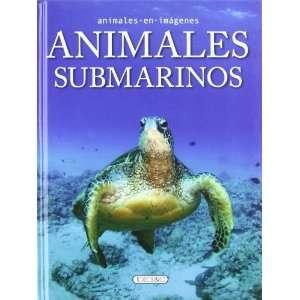 Animales submarinos (9788499135328) S.A. Todolibro