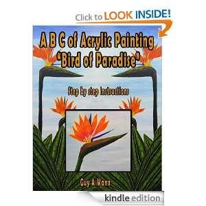of Acrylic Painting Bird of Paradise Guy A Wann