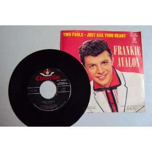 Just Ask Your Heart/Two Fools Frankie Avalon Music