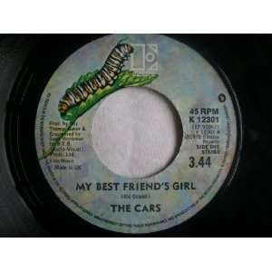 THE CARS My best Friends Girl 7 45 Cars Music