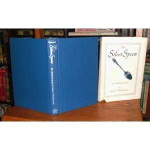 The Silver Spoon: James J. Wadsworth: Books