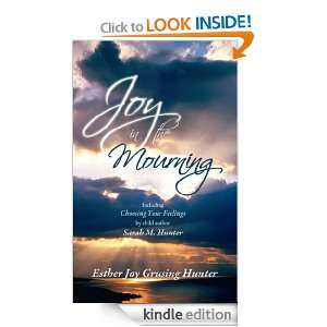 Joy in the Mourning Including Choosing Your Feelings by child author