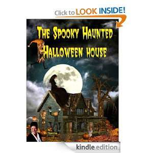 The Spooky Haunted Halloween House (Spooky Childrens Books) Jan