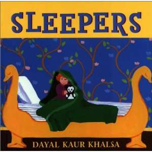 Sleepers (9780887764905): Dayal Kaur Khalsa: Books