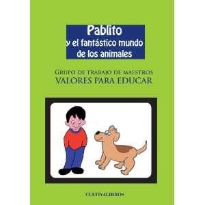 Pablito y el fantástico mundo de los animales (Spanish