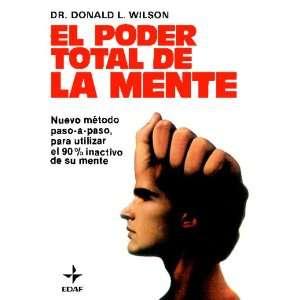 EL PODER TOTAL DE LA MENTE (Nuevos Temas) (9788471667199