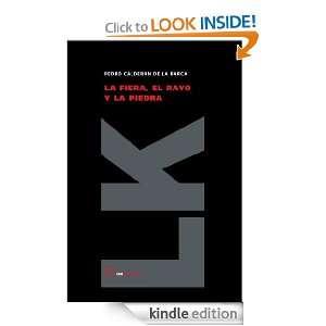 La fiera, el rayo y la piedra (Teatro) (Spanish Edition): Pedro