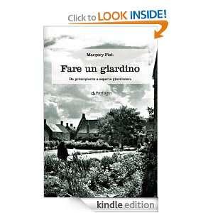 Fare un giardino (Pendragon garden) (Italian Edition) Margery Fish, A