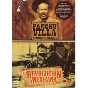 Pancho Villa Aqui Y Alli / La Revolucion Mexicana: Paco