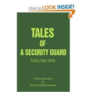 Tales of a Security Guard Volume One Poems and Lyrics by