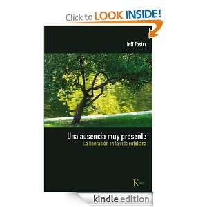 Una ausencia muy presente: La liberacion en la vida cotidiana (Spanish