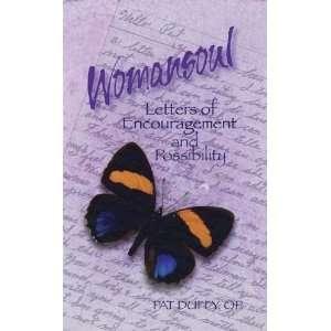 Womansoul Letters of Encouragement [Paperback] Pat Duffy