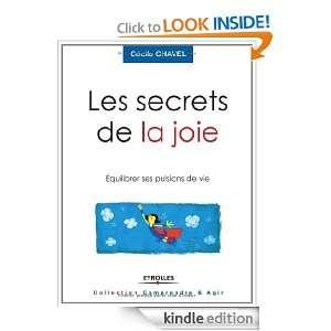 Les secrets de la joie : Equilibrer ses pulsions de vie (French