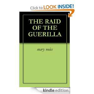 THE RAID OF THE GUERILLA mary noles  Kindle Store